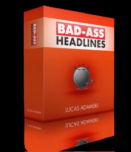 Bad Ass Headlines