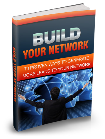 How Do You Build Your Network