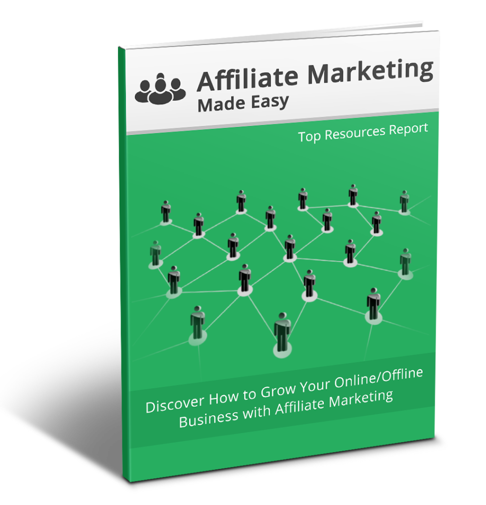 AFFILIATE MARKETING MADE EASY 3D Top Resources Report