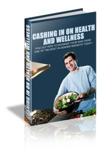 Cashing In On Health And Wellness