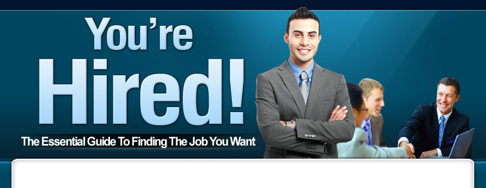 You're Hired Exclusive