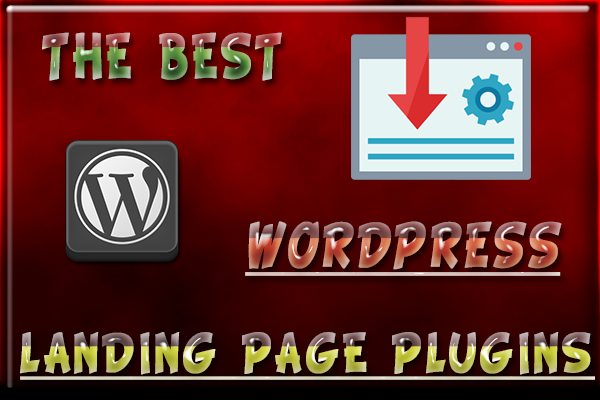 The Best WordPress Landing Page Plugins