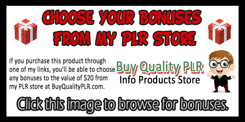 Choose Your Bonus From My PLR Store