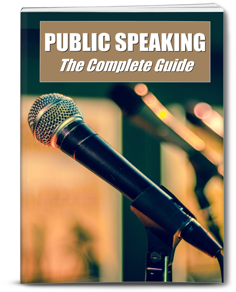 Public Speaking - The Compete Guide