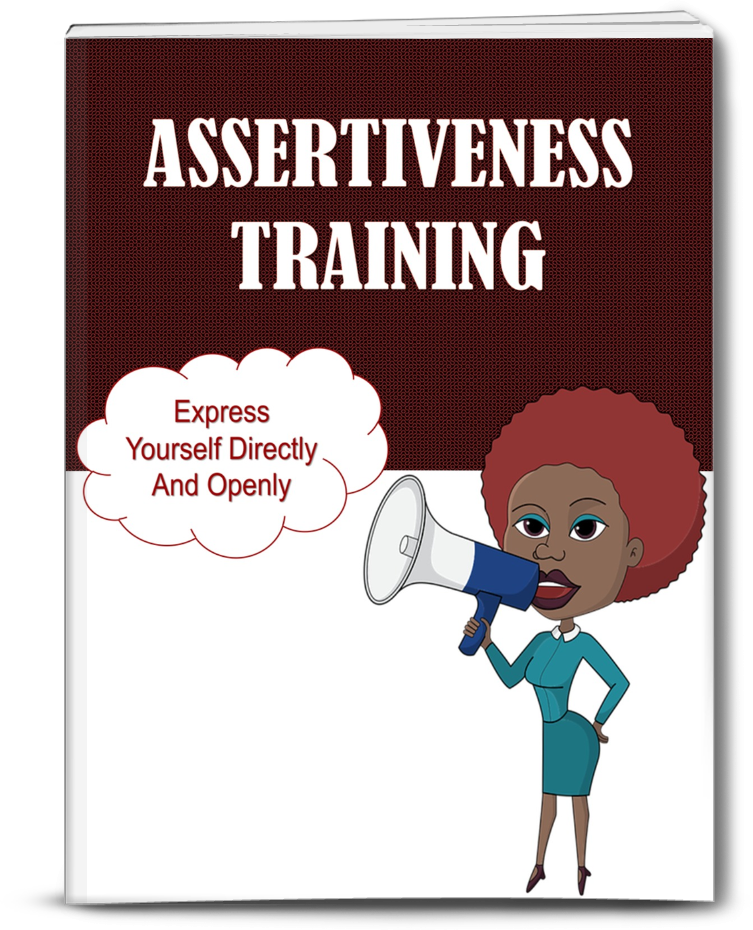 Report - Assertiveness 101 - Express yourself directly and openly