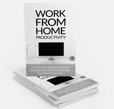 Work From Home Productivity Ebook