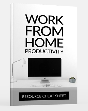 Work From Home Productivity Resource