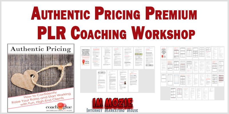 Authentic Pricing Premium PLR Coaching Workshop