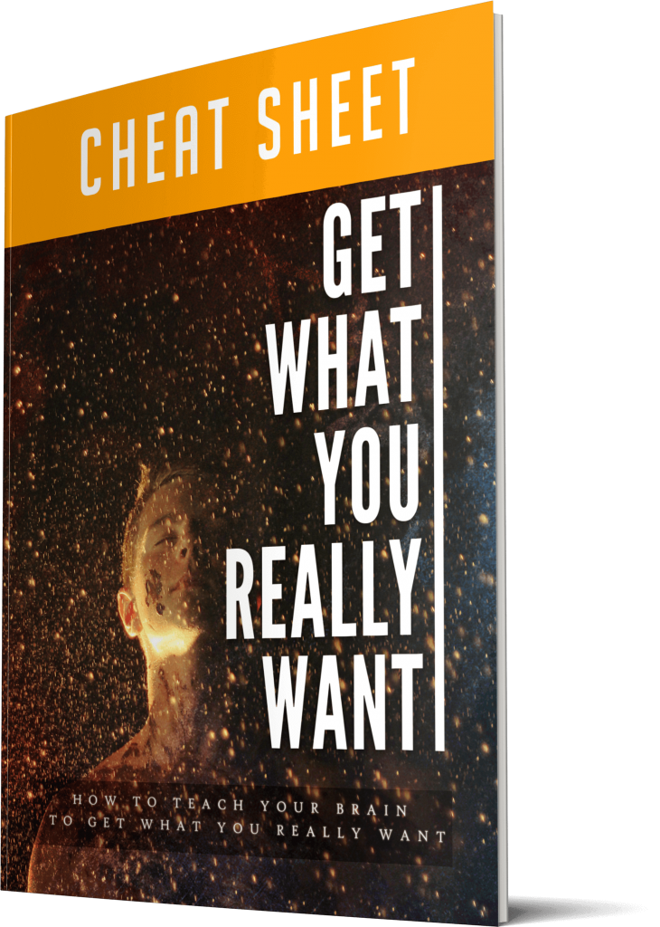 Get What You Really Want Cheatsheet
