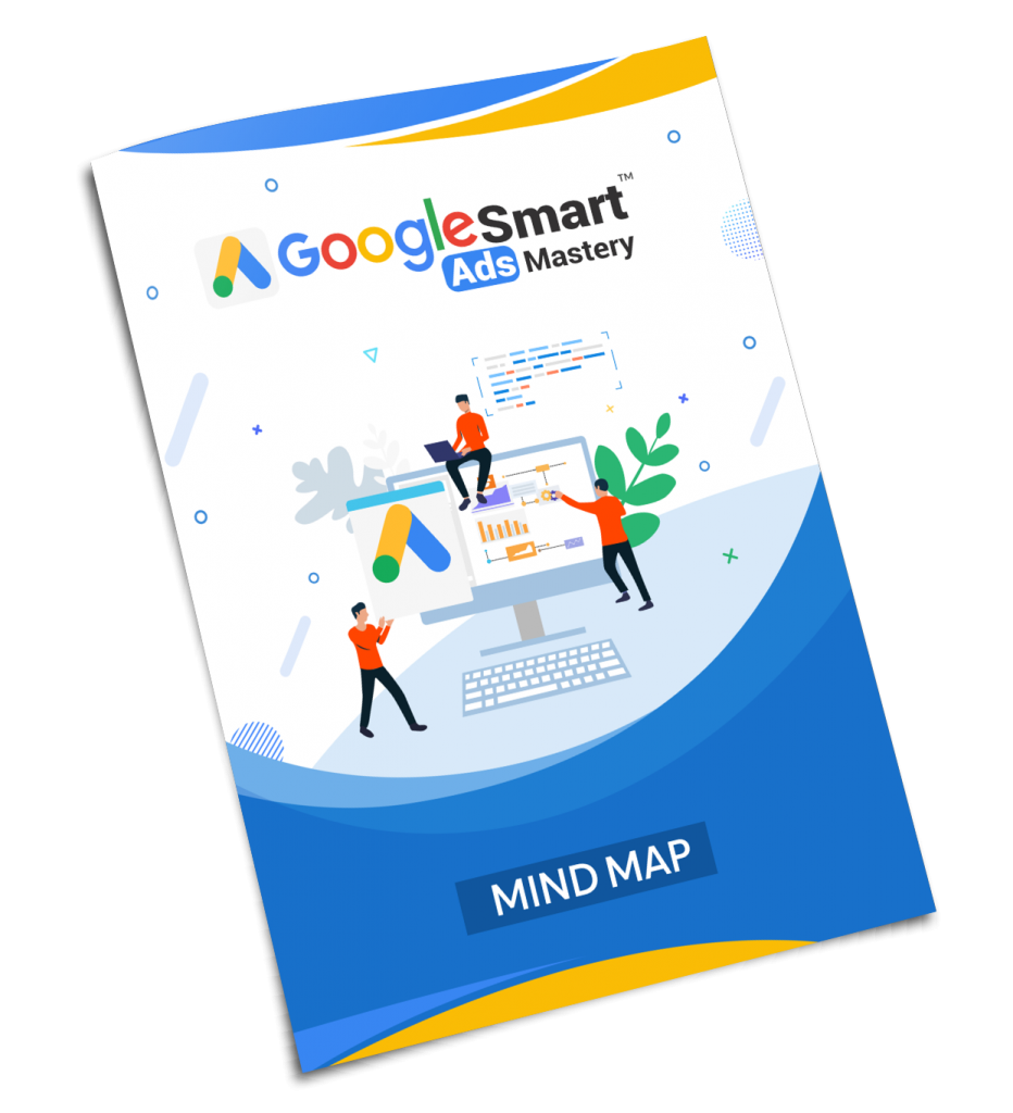 Google Smart Ads Mastery Mind Map
