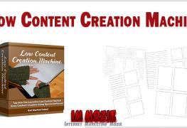 Low Content Creation Machine 1