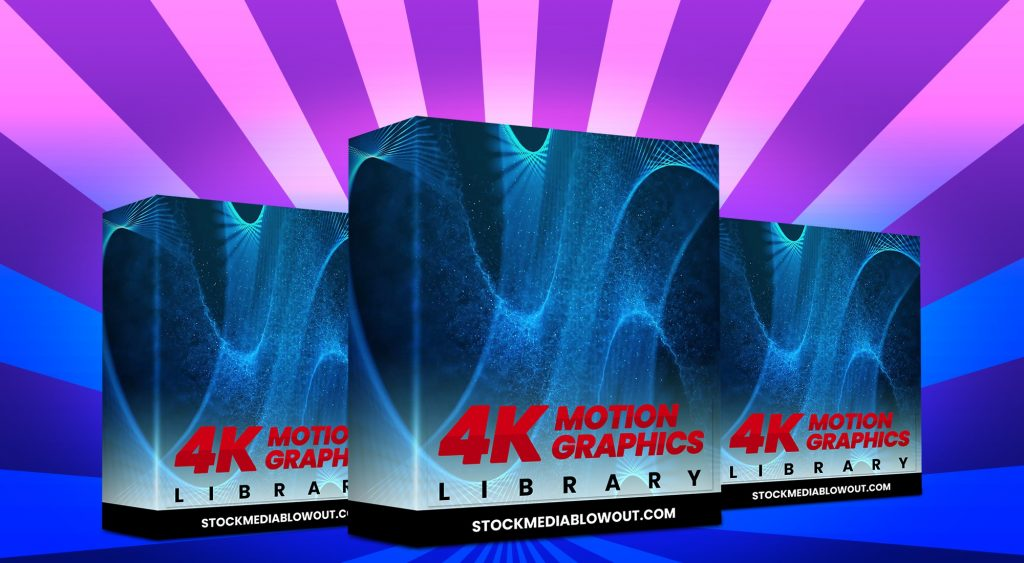 Stock Media Blowout 4k Motion Graphics Library