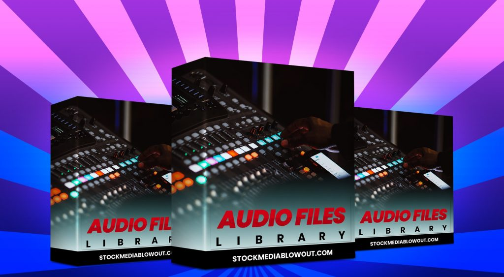 Stock Media Blowout Audio Files Library