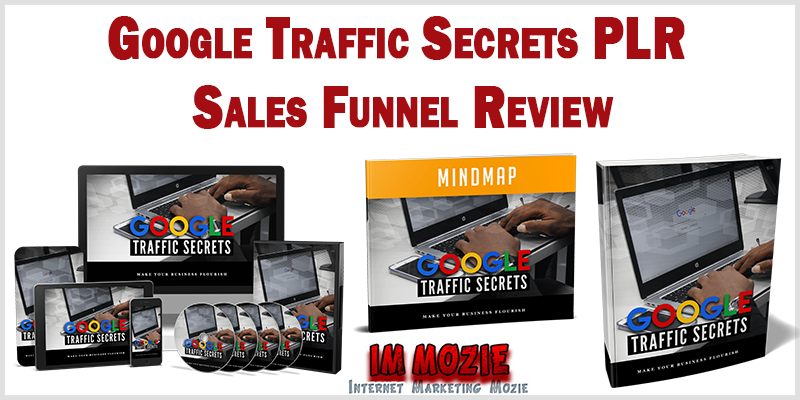Google Traffic Secrets PLR Sales Funnel Review