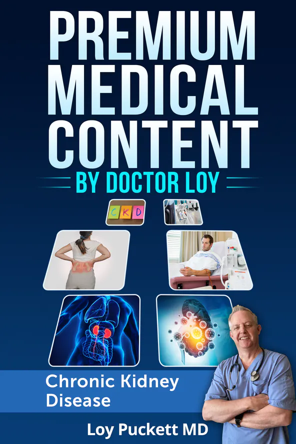 Premium Medical PLR Content By Doctor Loy Chronic Kidney Disease
