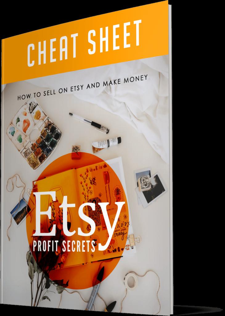 Etsy Profit Secrets Cheatsheet