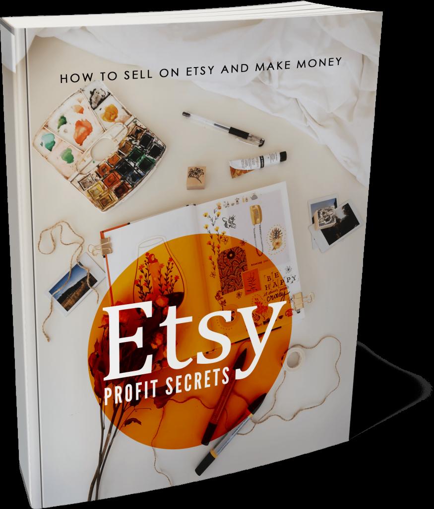 Etsy Profit Secrets High Quality Ebook