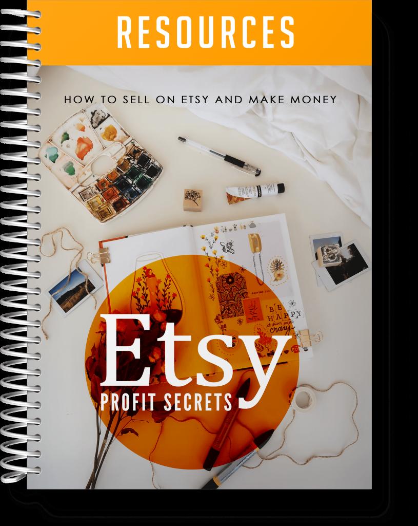 Etsy Profit Secrets Resources