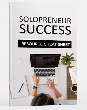 Solopreneur Success Resource Cheat Sheet