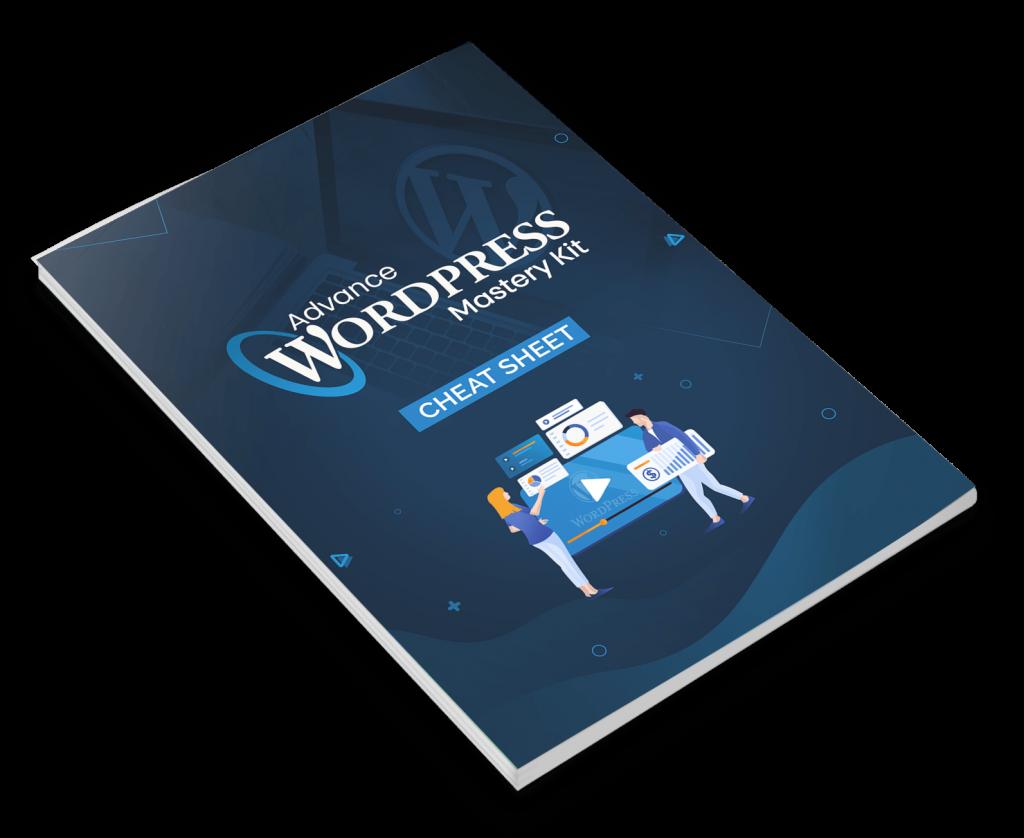 Advance WordPress Mastery Cheat Sheet