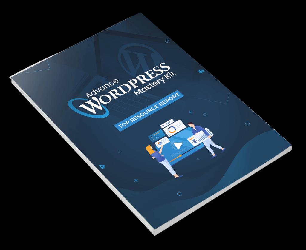 Advance WordPress Mastery Top Resource Report