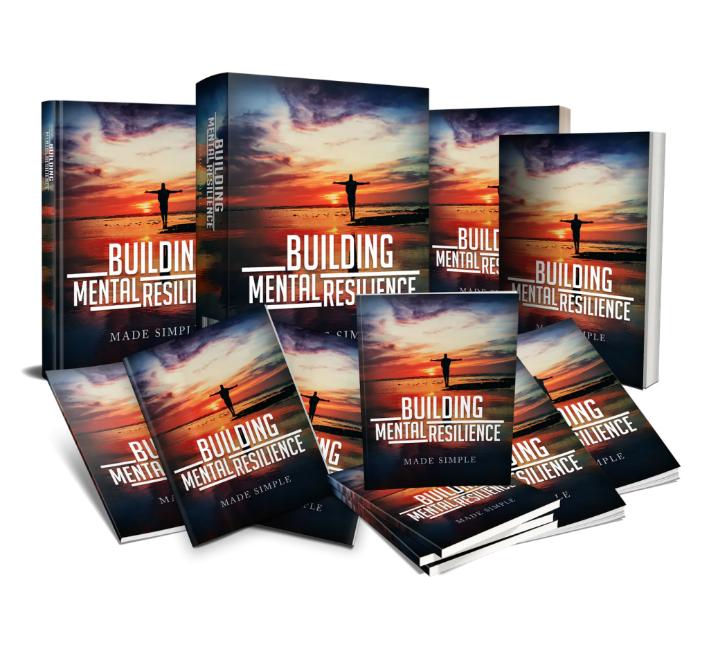 Building Mental Resilience Made Simple PLR