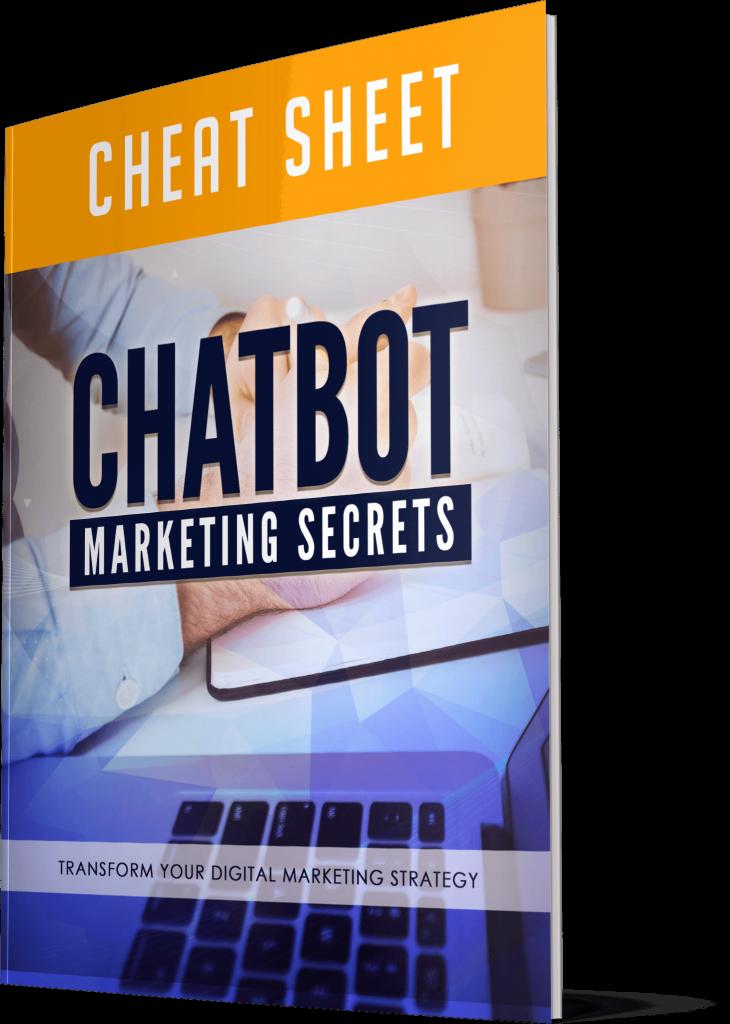 Chatbot Marketing Secrets Cheatsheet