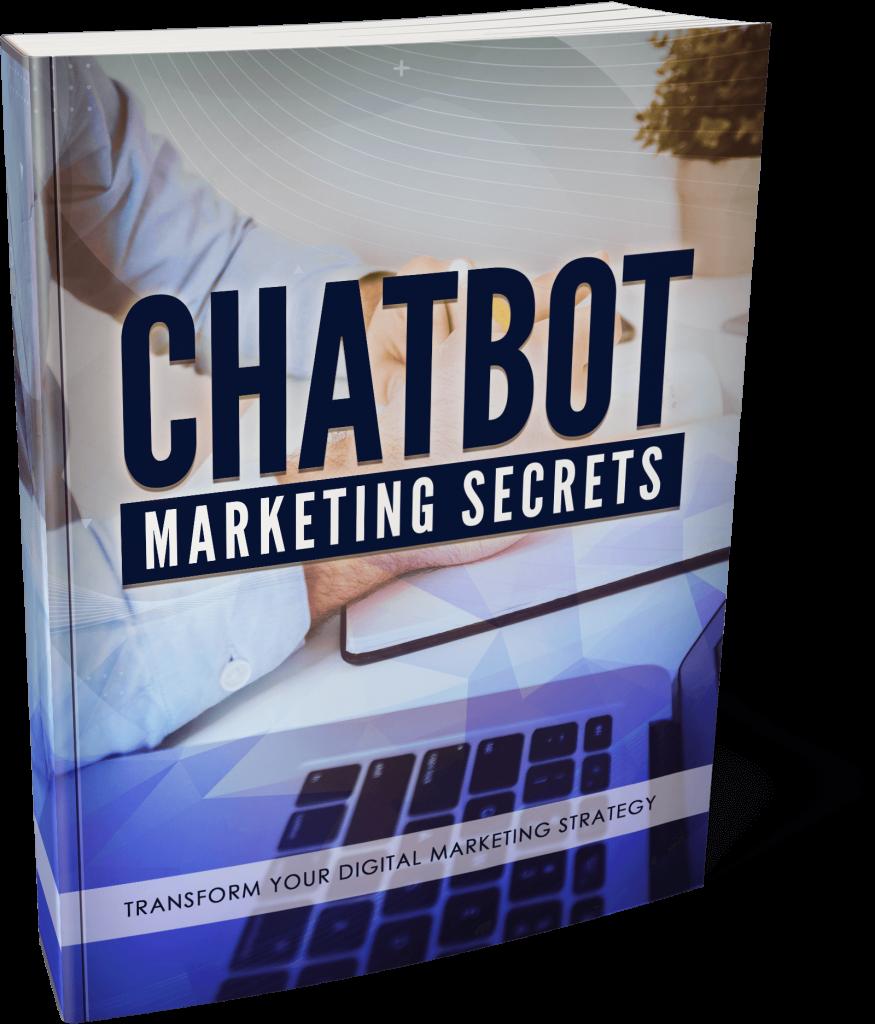 Chatbot Marketing Secrets Ebook