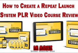 How to Create a Repeat Launch System PLR Video Course Review