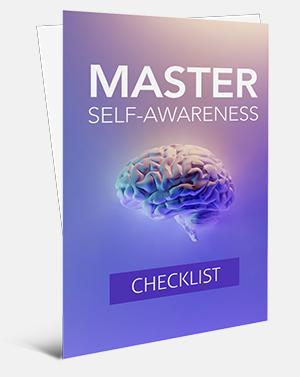 Master Self Awareness Checklist