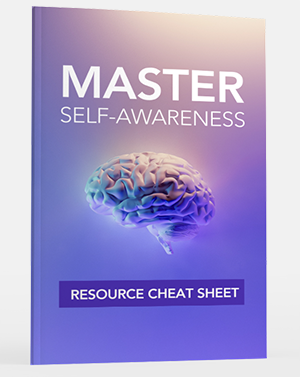 Master Self Awareness Resource