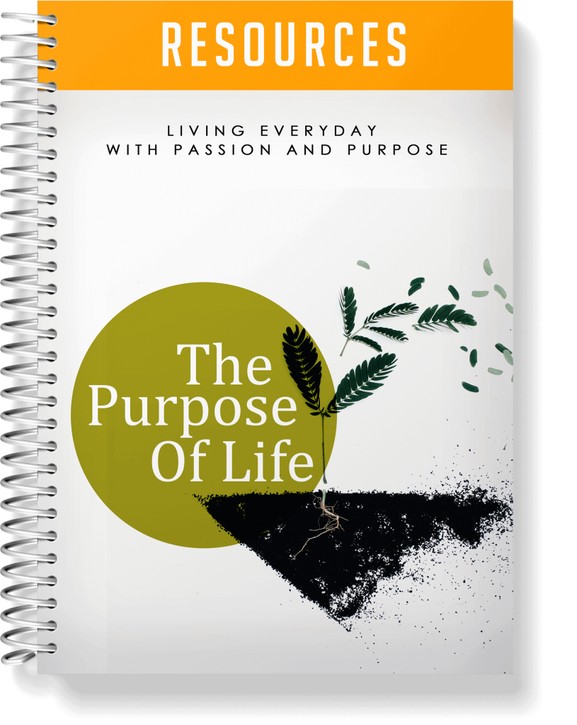 The Purpose Of Life Resources
