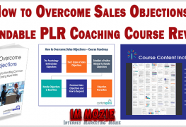 How to Overcome Sales Objections Brandable PLR Coaching Course Review