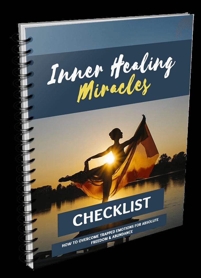 Inner Healing Miracles Checklist