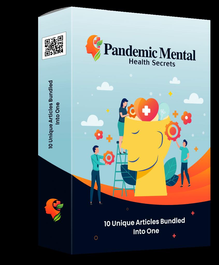 Pandemic Mental Health Secrets Unique Articles